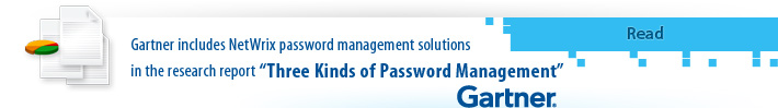 "Gartner includes Netwrix password management software in the research report ""Three Kinds of Password Management"""
