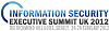Information Security Executive Summit, Richmond, Surrey, UK