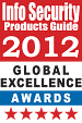 2012 Info Security's Global Excellence Award that Netwrix Change Reporter Suite 2.0 (now Netwrix Auditor) won in Best Security Software (New or Updated version) category