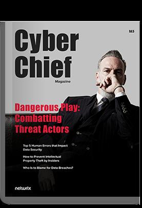 Cyber Chief Magazine Dangerous Play Combatting Threat