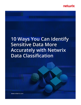 10 Ways You Can Identify Sensitive Data More Accurately with Netwrix