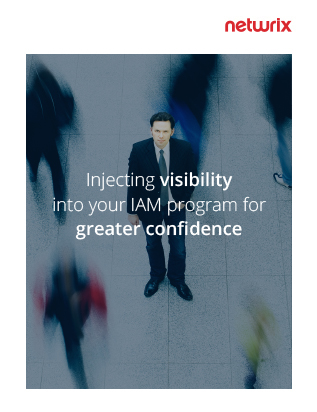 Injecting Visibility into Your IAM Program for Greater Confidence