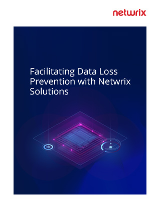 Facilitating Data Loss Prevention with Netwrix Solutions