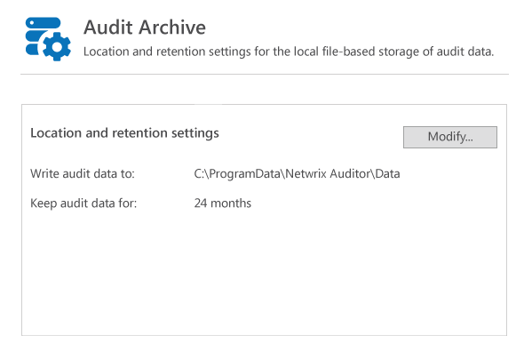 Audit Archive from Netwrix Auditor — Location and retention settings: where to write audit data and how long to keep audit data
