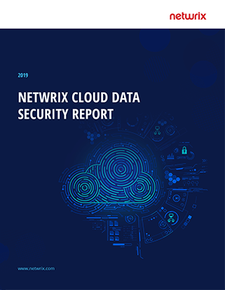 2019 Netwrix Cloud Data Security Report
